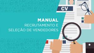[MANUAL] Como contratar um bom vendedor